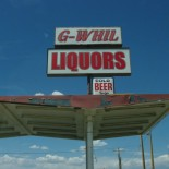 G-Whil Liquors. Gee whiz, I hope I don't get murdered.
