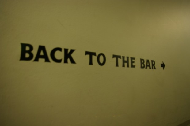 You can always find your way back to the bar.